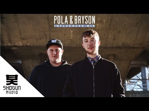 Introducing: Pola & Bryson Influences Mix