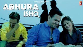 Adhura Ishq (Reprise) New Haryanvi Songs Haryanavi 2019 | Anjali Raghav ,Mandeep Rana,Shubh Panchal