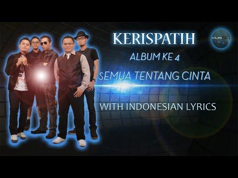Lagu Terpopuler Album KERISPATIH 4 | Semua Tentang Cinta #video