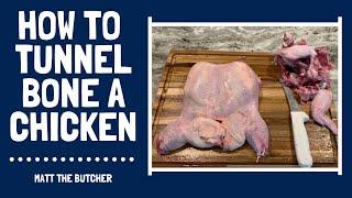 How to TUNNEL BONE a Chicken // Matt the Butcher