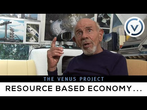 The Venus Project - Scarcity, Justice,...