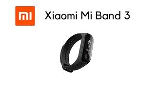 Xiaomi Mi Band 3 Un-boxing & Review