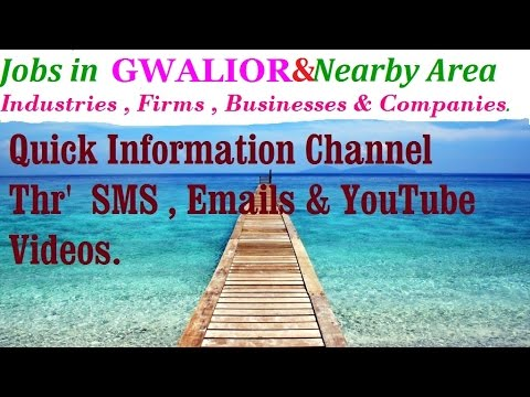 JOBS In GWALIOR       For Freshers & Graduates. Industries,  Companies.