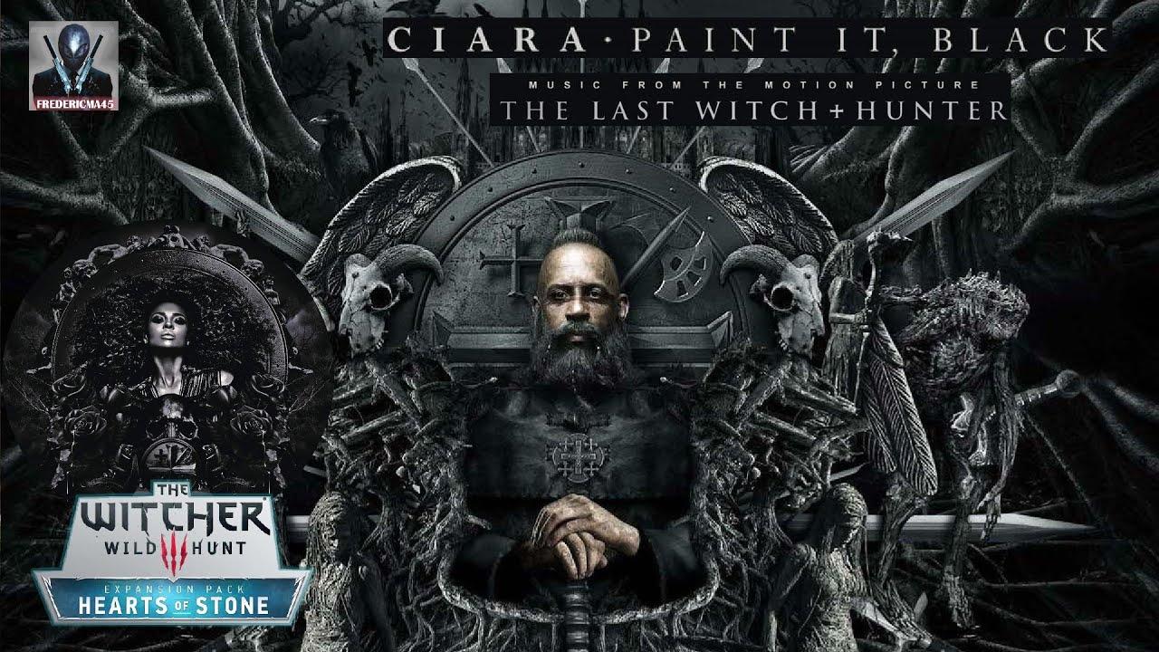 Last Witch Hunter Paint It Black
