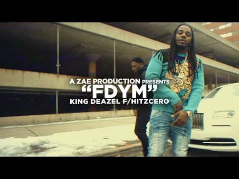 6a091f1a353 King Deazel ft Hitzcero - FDYM (Video)