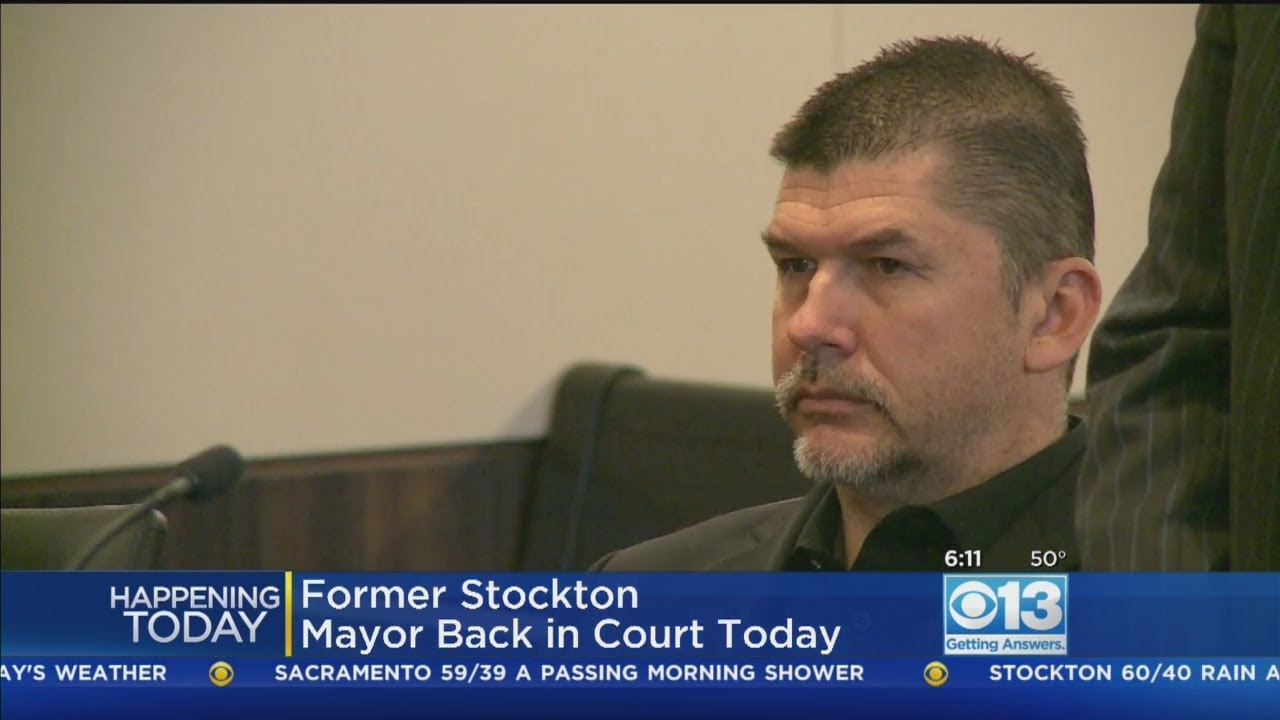Former Stockton Mayor Appearing In Court Friday On Embezzlement Charges