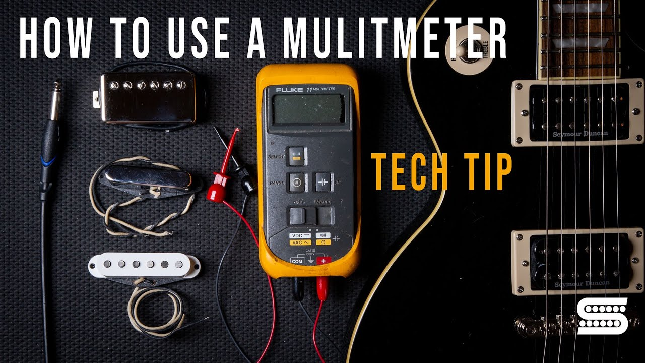 How To Use A Multimeter | Tech Tips | Seymour Duncan