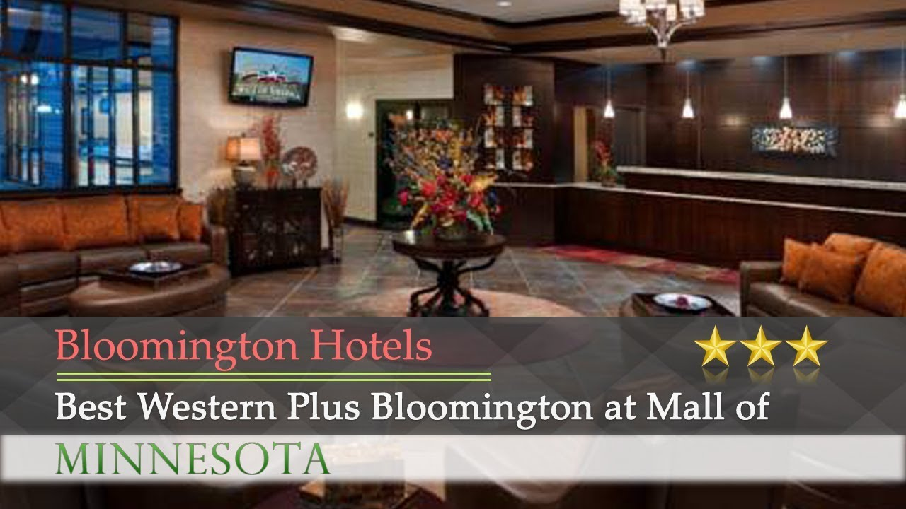 Best Western Plus Bloomington At Mall Of America Hotels Minnesota