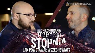 Jak powstawał wszechświat? - Tomasz Rożek BS3S #5