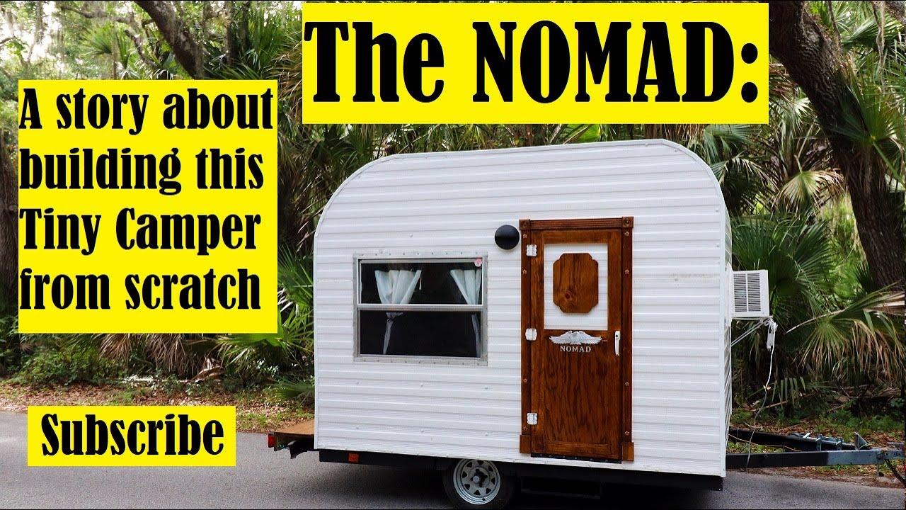 Make Your Own Tiny Camper From Scratch: 10 Steps (with Pictures)