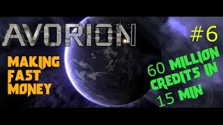 Avorion #6 Making Fast Money