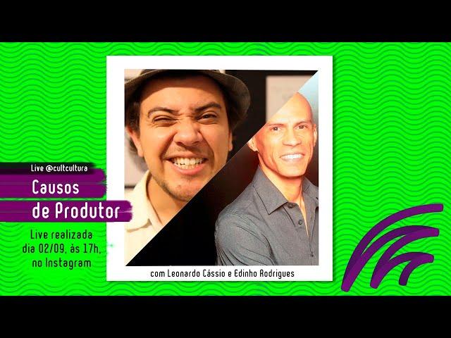 CAUSOS DE PRODUTOR feat. EDINHO RODRIGUES