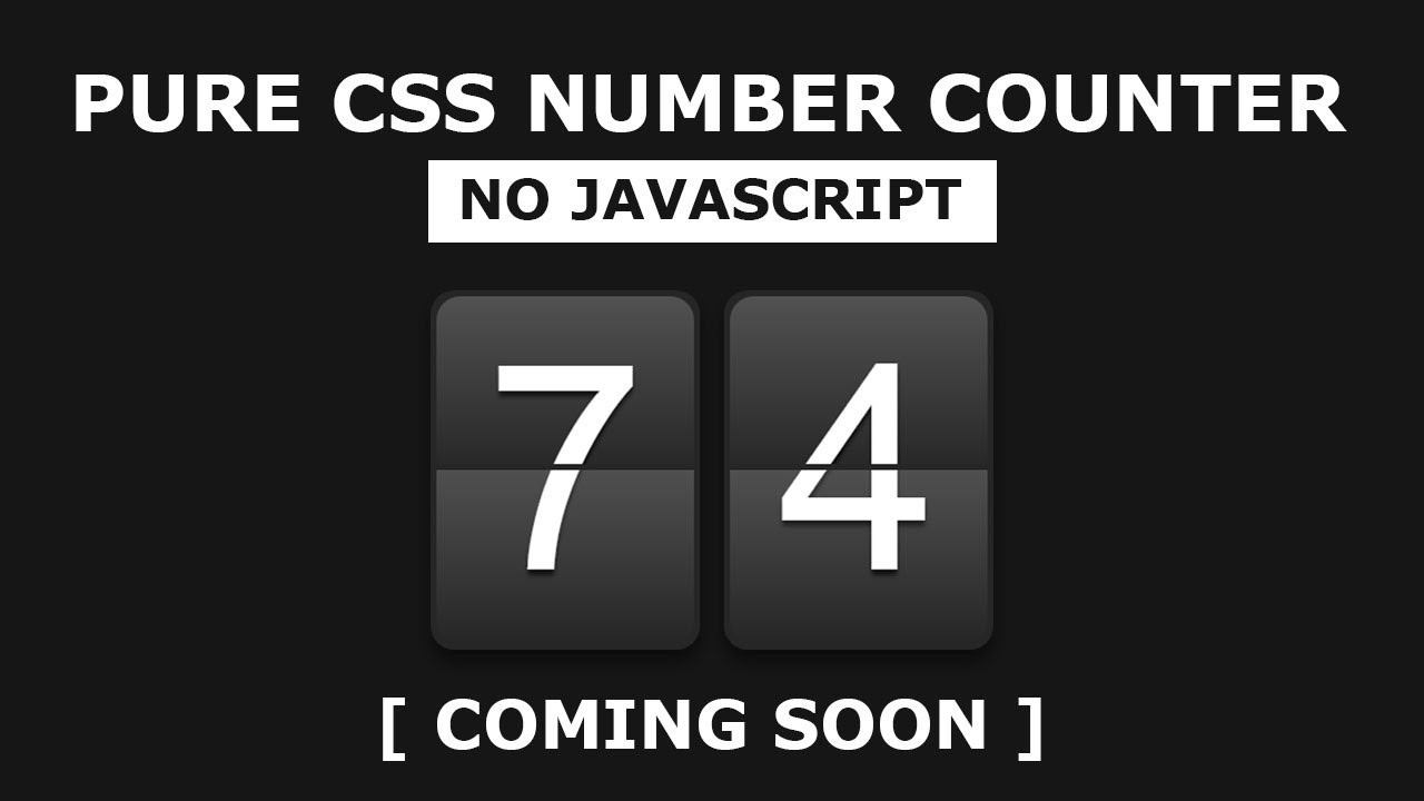 Pure CSS Number Counter - CSS Number Countdown Animation Effects No  Javascript - Coming Soon