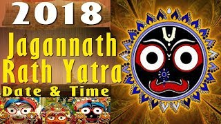 2018 Ratha Yatra Date Time, Puri Jagannath Rath Yatra 2018 in India