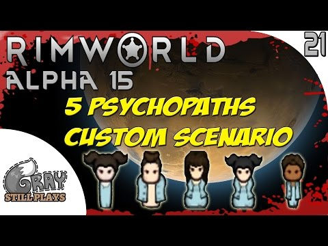 Rimworld Alpha 15 Evil Custom Scenario   Ground Penetrating Scanner + Deep Drill   Ep 21   Gameplay