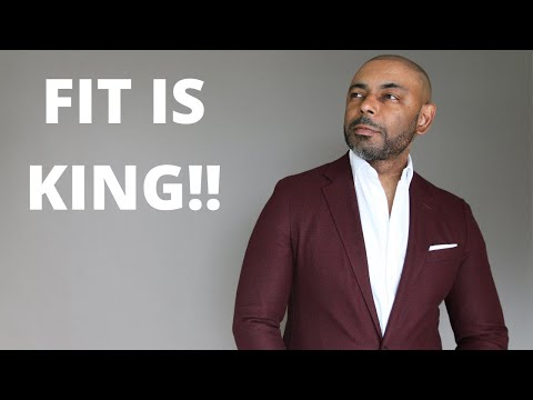 Why Fit Is King When It Comes To Style
