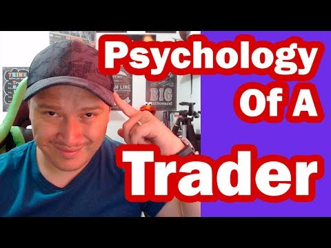Psychology Of a Trader - Day Trading Tips and Strategies 2,019!