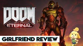 DOOM Eternal | Girlfriend Reviews