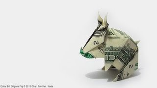 How to fold Dollar Bill Origami Pig 紙幣摺紙豬教學 ( Kade Chan )