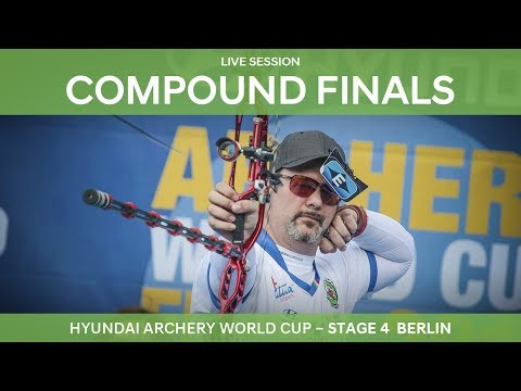 Full session: Compound Finals | Berlin 2017 Hyundai Archery World Cup S4