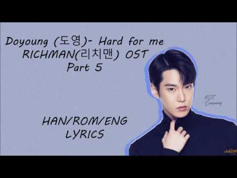 NCT DOYOUNG(도영) - [Hard for me] RICHMAN (리치맨) OST Part 5 Lyrics