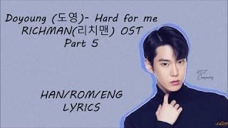NCT DOYOUNG(도영) - [Hard for me] RICHMAN (리치맨) OST Part 5 Lyrics - Stafaband