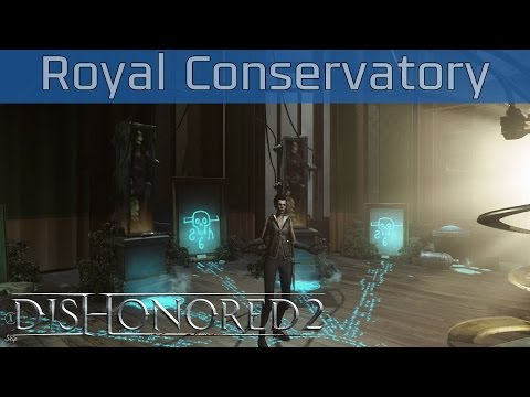 Dishonored 2 - The Royal Conservatory Walkthrough [HD 1080P/60FPS]