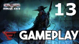 Van Helsing Gameplay- Part 13 I