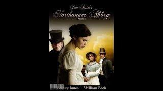 🎬Нортенгерское аббатство (фильм, 2007)- Джейн Остин.