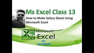 Ms Excel Class 13   How to Make Salary Sheet Using Microsoft Excel