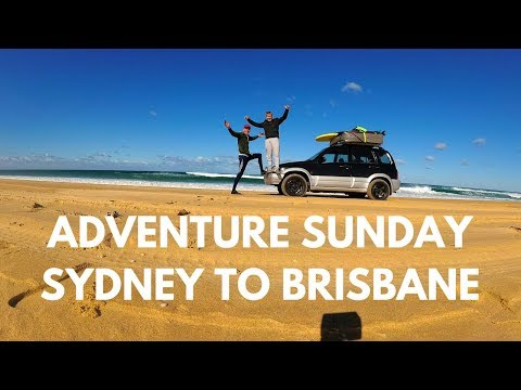 Adventure Sunday - Roadtrip Sydney to Brisbane