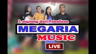 Gambar cover LIVE STEAMING MEGARIA MUSIC PRODUCT