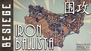 Besiege - Iron Ore Ballista [v0.08]