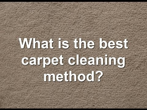 What is the Best Method of Carpet Cleaning?