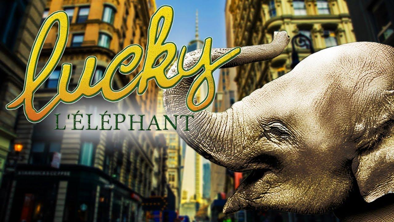 Lucky : Un éléphant dans la ville - Film COMPLET en FRANÇAIS (HD)