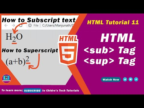 HTML Video Tutorial - 11 - Html Sub Tag And Html Sup Tag