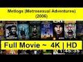 Metlogs (Metrosexual Adventures) Full Movie