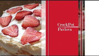 Crock Pot Pavlova (Slow Cooker) recipes