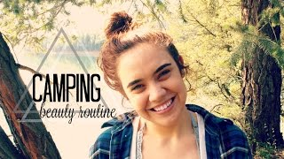 CAMPING BEAUTY ROUTINE