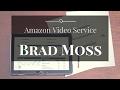 141 Brad Moss's Amazon Video Service - Part 2 of 4