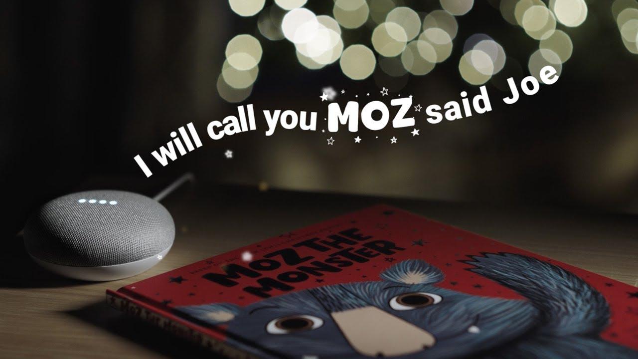 Moz The Monster - Google Home Storybook