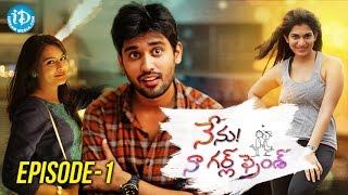 Nenu Naa Girlfriend Episode #1 | iDream Web Series | Directed by Shrekanth