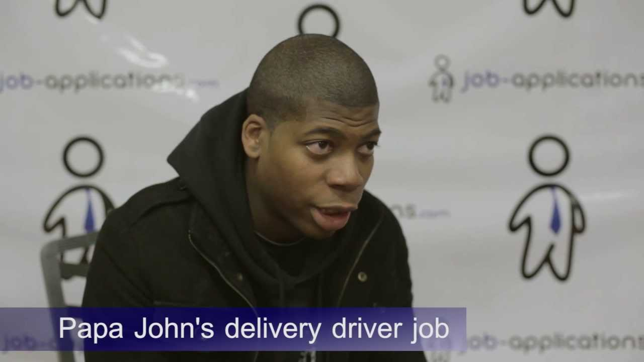 papa johns interview delivery driver 2