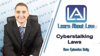 Cyberstalking Laws | Learn About Law