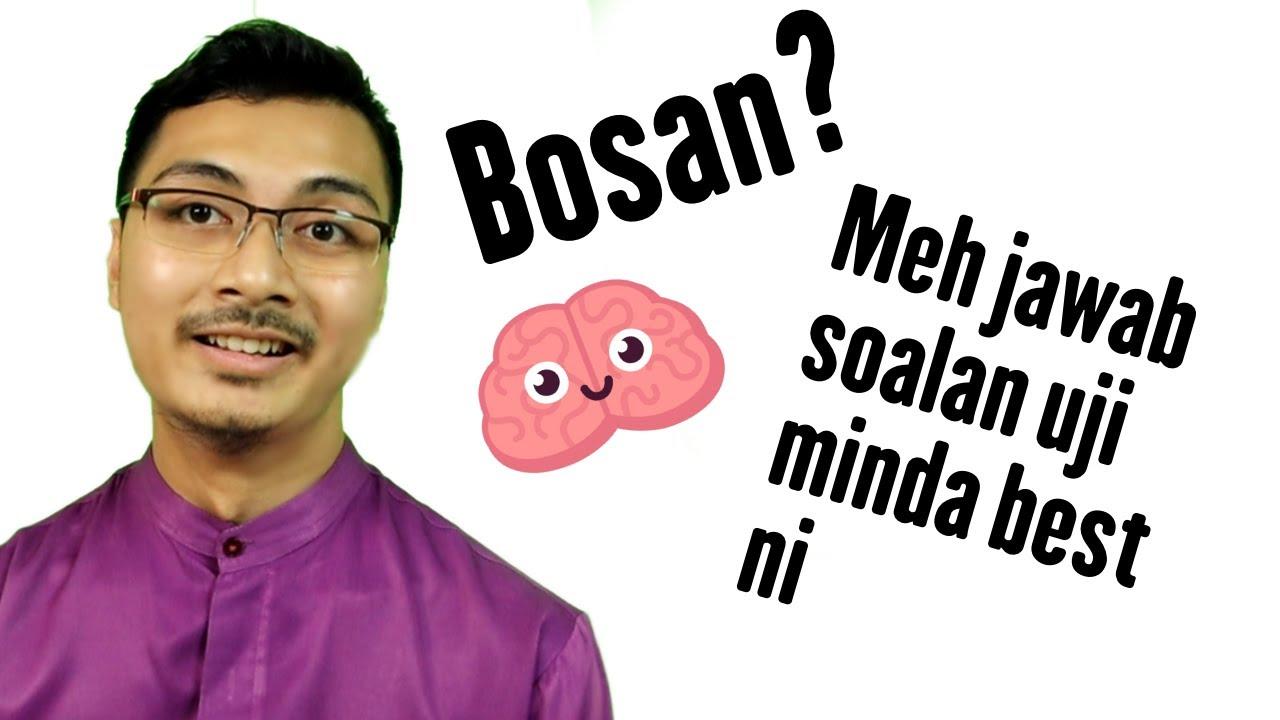 Bosan Dok Rumah Meh Jawab Soalan Uji Minda Best Ni Youtube