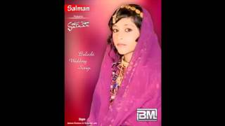 balochi wedding song 2014 track 18 (Sotka Mani Dill)