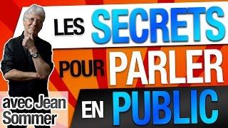 Les SECRETS d'une PRISE de PAROLE en PUBLIC ! Interview de JEAN SOMMER