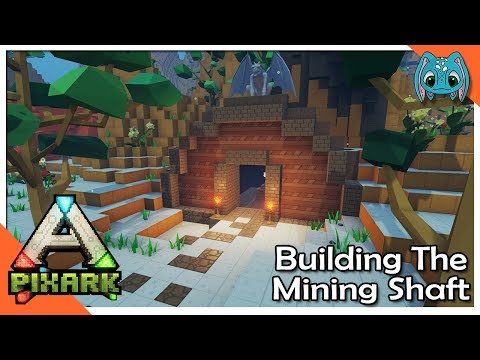 Building The Mining Shaft!! | S1 ep11 | PixARK Lets Play!