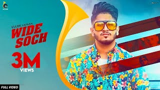 WIDE SOCH : ELLDE FAZILKA (Full Video)  | Latest Song 2018 | Big Sound
