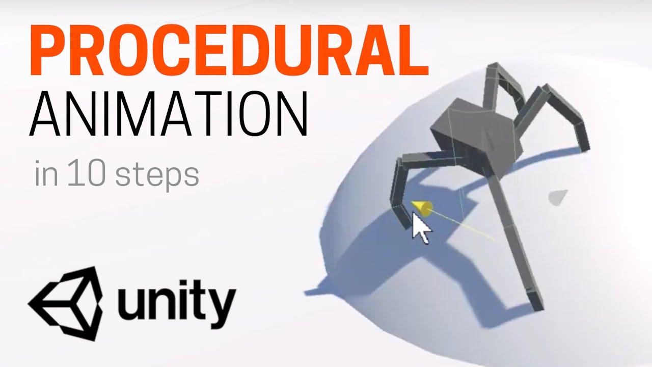 Unity PROCEDURAL ANIMATION tutorial (10 steps)